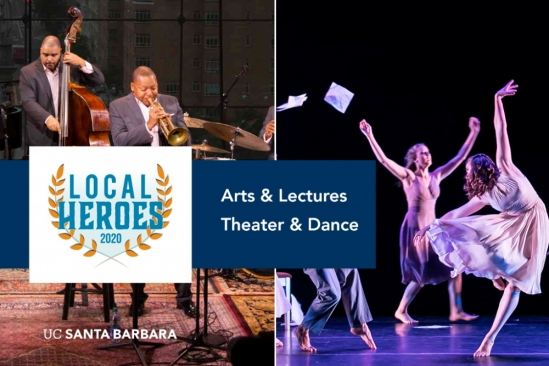 Arts & Lectures and the Department of Theater and Dance named Santa Barbara Independent Local Heroes for 2020