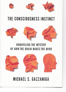 New book by UCSB psychologist Michael Gazzaniga examines the mystery of how the brain makes the mind
