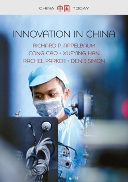 Innovation in China, Richard Appelbaum
