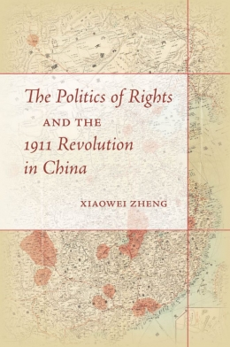 Politics of Rights, Xiaowei Zheng