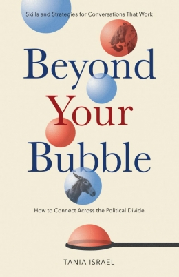 Beyond Your Bubble, Tania Israel
