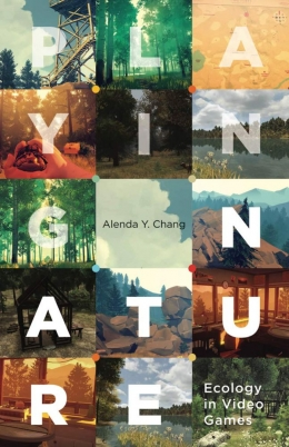 Playing Nature, Alenda Y. Chang
