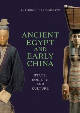 Ancient Egypt and Early China, Anthony Barbieri