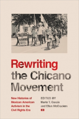 Rewriting the Chicano Movement, book cover