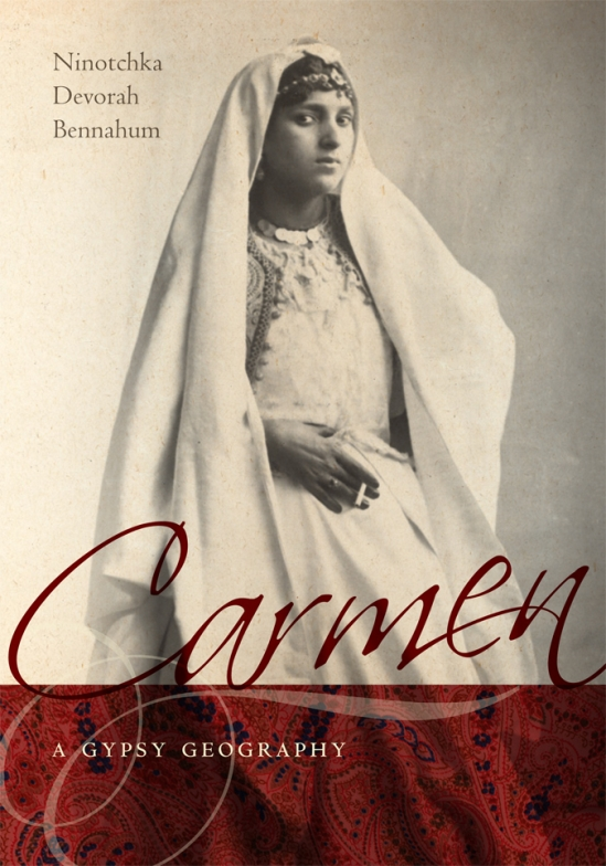 Carmen — A Gypsy Biography