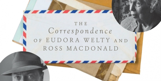 "The relationship between writers Eudora Welty and Ross MacDonald is chronicled in the play ""Meanwhile There Are Letters"""